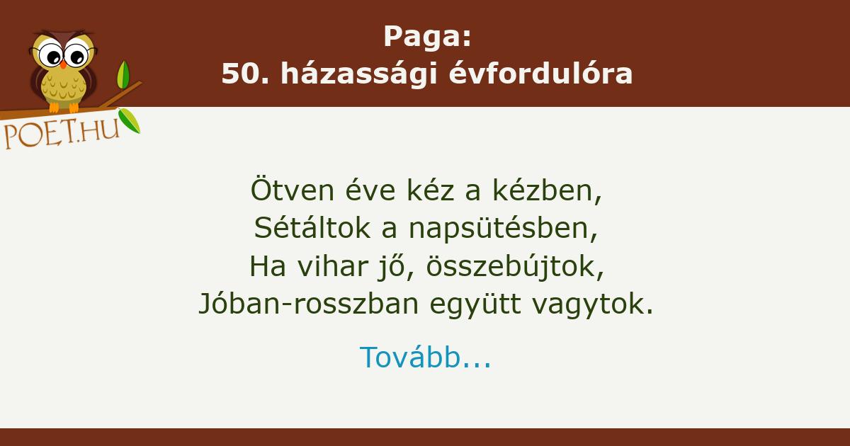 50 házassági évfordulóra versek idézetek Paga: 50. házassági évfordulóra